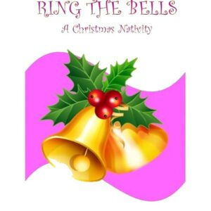 What you see on the front cover of Ring The Bells simply two bells with some holly and berries in front of a purple flash